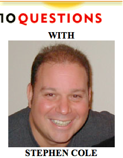 10 Questions with Stephen Cole