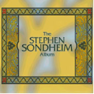 The Stephen Sondheim Album draft 3